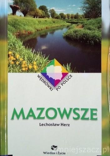 Okładka książki Mazowsze. Wędrówki po Polsce Lechosław Herz