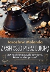 Okładka książki Z espresso przez Europę