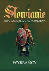 Okładka książki Słowianie: Mitologiczna Gra Fabularna – Wybrańcy