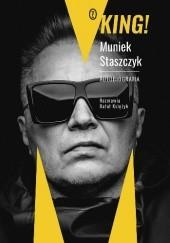 Okładka książki King! Autobiografia Rafał Księżyk,Muniek Staszczyk