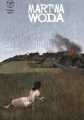 Okładka książki Wydział 7. Martwa woda Robert Adler,Tomasz Kontny