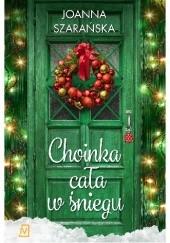 Okładka książki Choinka cała w śniegu Joanna Szarańska