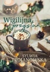 Okładka książki Wigilijna przystań Sylwia Trojanowska