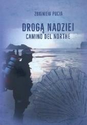 Okładka książki Drogą nadziei. Camino del Northe Zbigniew Pucia