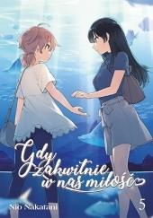 Okładka książki Gdy zakwitnie w nas miłość #5 Nio Nakatani