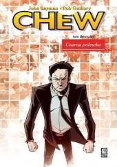 Okładka książki Chew #12: Czarna polewka John Layman,Rob Guillory