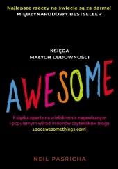 Okładka książki Awesome. Księga małych cudowności Neil Pasricha