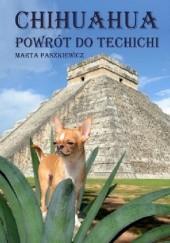 Okładka książki Chihuahua powrót do techichi Marta Paszkiewicz