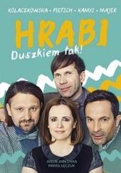 Okładka książki HRABI Duszkiem tak! Jakub Jabłonka,Paweł Łęczuk,Joanna Kołaczkowska,Dariusz Kamys,Tomasz Majer,Łuaksz Petsch