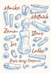 Okładka książki Zanim stanę się lalką Monika Mostowik