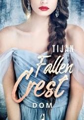 Okładka książki Fallen Crest. Dom Tijan Meyer