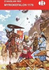 Okładka książki Myriokefalon 1176 Stanisław Rek