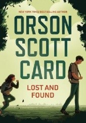 Okładka książki Lost and Found Orson Scott Card