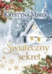 Okładka książki Świąteczny sekret Krystyna Mirek