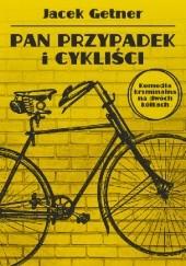 Okładka książki Pan Przypadek i cykliści