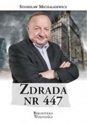 Okładka książki Zdrada nr 447 Stanisław Michalkiewicz