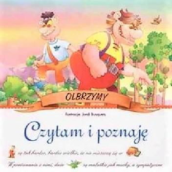 Okładka książki Olbrzymy. Czytam i poznaję praca zbiorowa