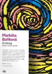 Okładka książki Drobiazg. Miłość w czasach genetyki Markéta Baňková