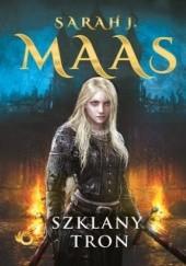 Okładka książki Szklany tron Sarah J. Maas