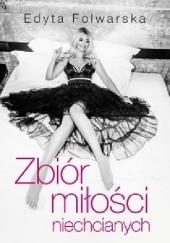Okładka książki Zbiór miłości niechcianych Edyta Folwarska