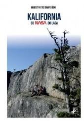 Okładka książki Kalifornia od NASA do lasa Włodzimierz Gawroński