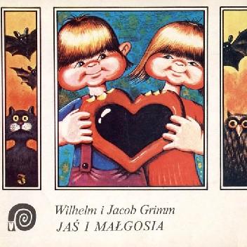Okładka książki Jaś i Małgosia Jacob Grimm,Wilhelm Grimm