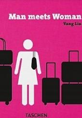 Okładka książki Man meets Woman Yang Liu