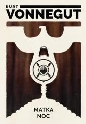 Okładka książki Matka noc Kurt Vonnegut