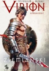 Okładka książki Virion. Szermierz Andrzej Ziemiański