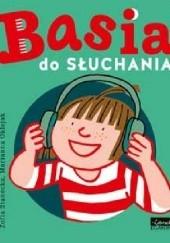 Okładka książki Basia do słuchania Zofia Stanecka,Marianna Oklejak