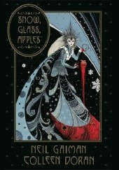 Okładka książki Snow, Glass, Apples Neil Gaiman,Coleen Doran
