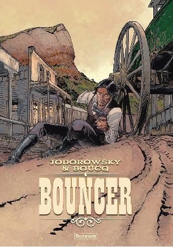 Okładka książki Bouncer - tomy 1-7 Francois Boucq,Alejandro Jodorowsky
