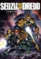 Okładka książki Sędzia Dredd - Kompletne Akta 17 Garth Ennis,John Wagner,Colin MacNeil