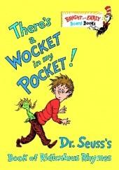 Okładka książki There's a Wocket in My Pocket! Theodor Seuss Geisel