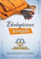 Okładka książki Ekologiczna zemsta Małgorzata J. Kursa