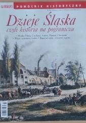 Okładka książki Pomocnik historyczny nr 7/2019; Dzieje Śląska czyli historia na pograniczu Redakcja tygodnika Polityka