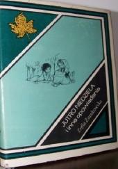 Okładka książki Jutro niedziela i inne opowiadania Zofia Żurakowska