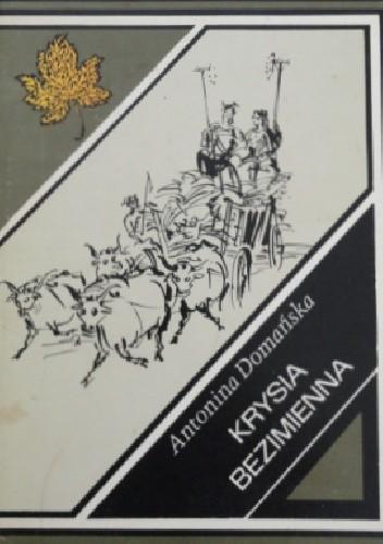 Okładka książki Krysia Bezimienna Antonina Domańska