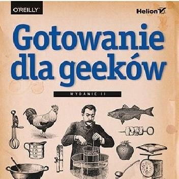 Okładka książki Gotowanie dla geeków Jeff Potter