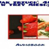 Okładka książki Jak zrzucić 40 kg w trzy miesiące J. Nuzrok