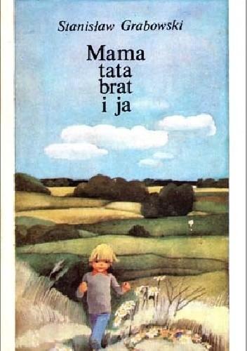 Mama Tata Brat I Ja Stanisław Grabowski 4902235