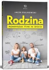 Okładka książki Rodzina. Najważniejsza firma na świecie Jacek Pulikowski