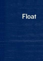 Okładka książki Float Anne Carson