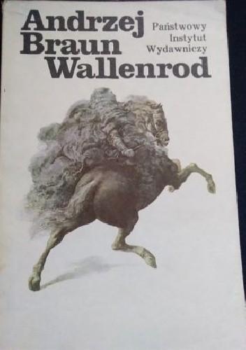 Okładka książki Wallenrod Andrzej Braun