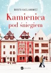 Okładka książki Kamienica pod śniegiem Dorota Kassjanowicz