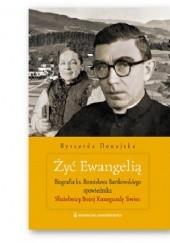 Okładka książki Żyć Ewangelią. Biografia ks. Bronisława Bartkowskiego spowiednika Służebnicy Bożej Kunegundy Ryszarda Donajska