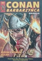 Okładka książki Conan Barbarzyńca. Tom 43 - Siódma wyspa zguby Andy Kubert,Chuck Dixon,Ernie Chan,Gary Kwapisz,Larry Yakata