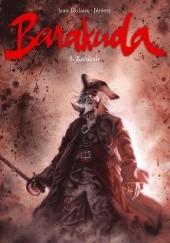 Okładka książki Barakuda - 5 - Kanibale Jean Dufaux,Jérémy Petiqueux