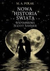 Okładka książki Nowa historia świata – wspomnienia Suzany Sammer M.A. Polak