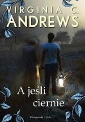 Okładka książki A jeśli ciernie Virginia Cleo Andrews